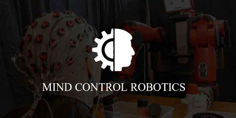 Mind Control Robotics